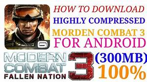 (300MB) DOWNLOAD MORDEN COMBAT 3 ANDROID FOR FREE ...