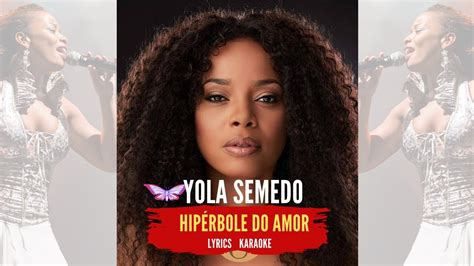 For your search query yola semedo carlito 2018 mp3 we have found 1000000 songs matching your query but showing only top 10 results. Yola Semedo - Hipérbole do Amor Letra (Lyrics, Karaokê) - YouTube
