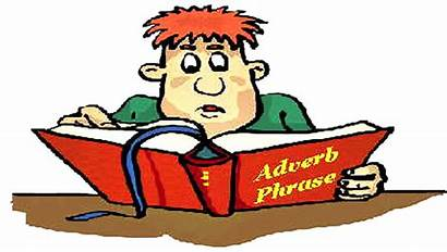 Adverbial Adverbs Phrases Phrase Adverb Words Before