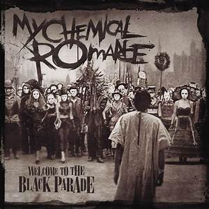 My Chemical Romance – Welcome to the Black Parade Lyrics ...