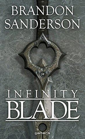 infinity blade infinity blade    brandon sanderson