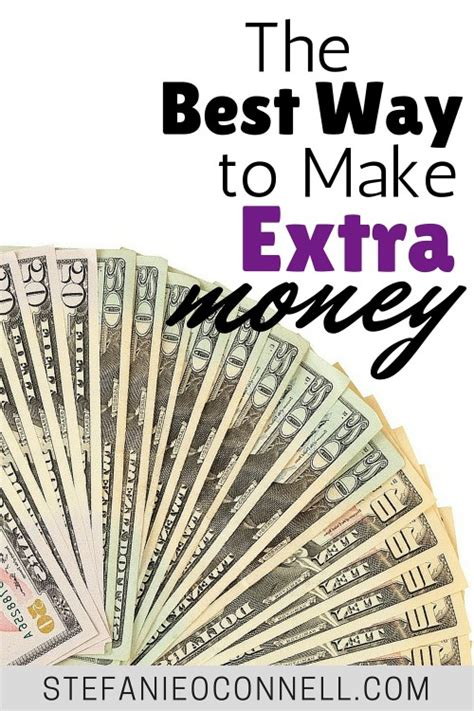 The Best Way To Make Extra Money  Stefanie O'connell