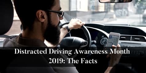 distracted driving awareness month   facts