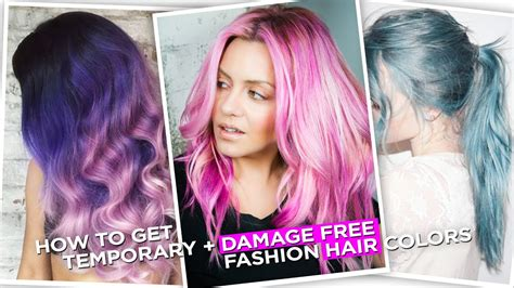 How To Get Temporary, Damage Free, Fashion Hair Colors