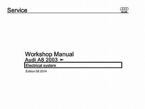Pdf Online - Audi A8 2003 Electrical System Workshop Manual  Edition 08 2014