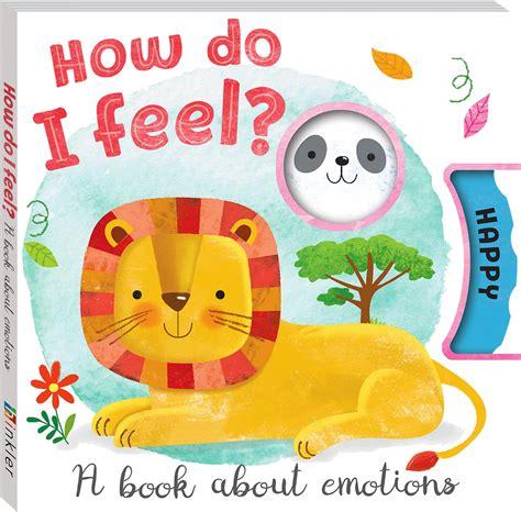 how do i feel a book about emotions preschoolers 3 5 240 | 9781488912450 HowDoIFeel 1