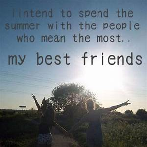 Summer, best friends, friends , quotes, summer quotes ...