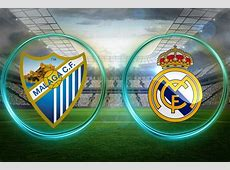 Malaga vs Real Madrid Live Stream