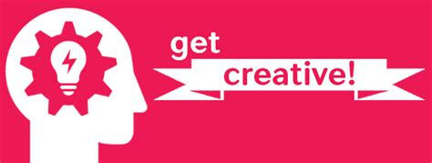 Get Creative! Ideas For Enhancing Your Campaign