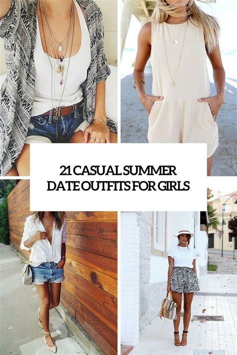 21 Chic Casual Summer Date Outfits For Girls - Styleoholic