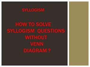 Syllogism Tricks  Without Venn Diagram  For Bank Po Clerk