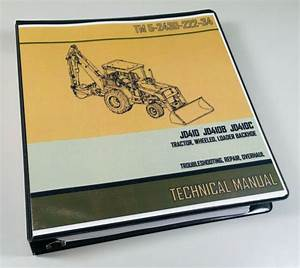 Service Manual For John Deere 410 410b 410c Tractor Loader