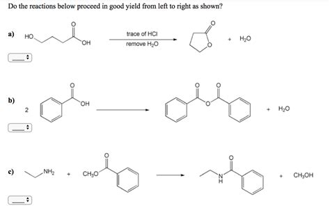 Solved: Do The Reactions Below Proceed In Good Yield From ...