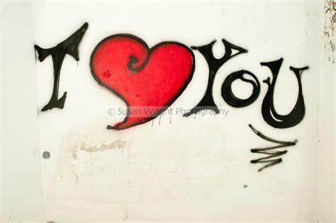 """Graffiti Que Diga Love : 15 Imágenes De Graffitis Con La Frase """"i Love You"""