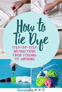 Tie Dye Instructions  A Step