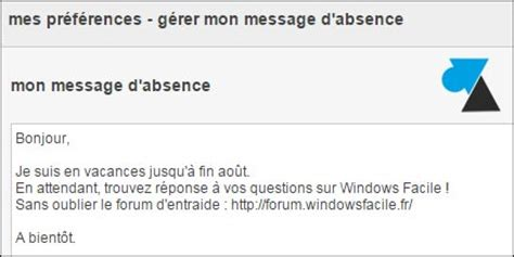 exemple message absence bureau mettre un message d 39 absence sur boite mail orange