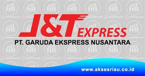 lowongan pt garuda ekspress nusantara jt express