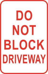 Do Not Block Driveway Parking Signs