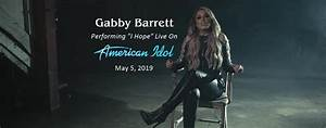 Pst To Est Chart Gabby Barrett To Perform Quot I Hope Quot Live On American Idol