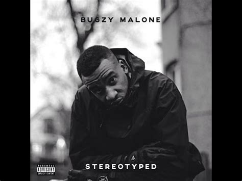 bugzy malone stereotyped full album  youtube