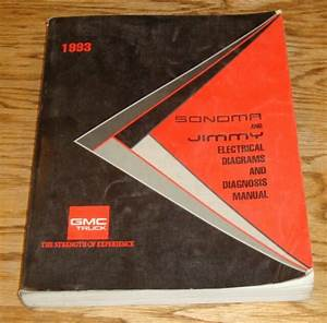 Original 1993 Gmc Sonoma  U0026 Jimmy Electrical Diagrams And