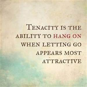 tenacious quotes - Google Search | 2016 Word | Pinterest ...