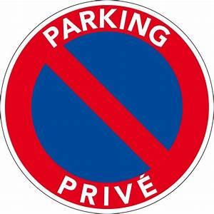 Panneau Interdit De Stationner : panneau interdiction de stationner panneau pvc parking priv ~ Dailycaller-alerts.com Idées de Décoration