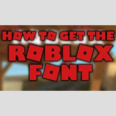How To Get The New Roblox Font Youtube