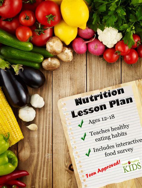 nutrition lesson plan middle school highschool super