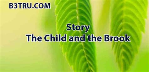 Write a story on the child and the brook | B3STRU The ...