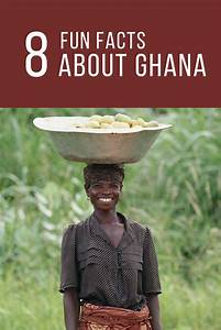8 Fun Facts about Ghana + Activities and Games to Learn ...