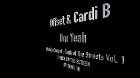 um yeah cardi b soundcloud offset cardi b um yeah lyrics youtube