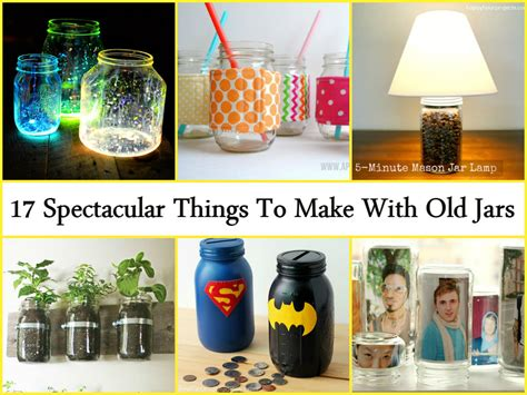 what to make with a jar 17 spectacular things to make with old jars