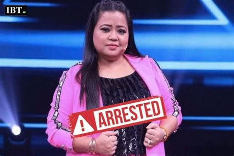 Comedian Bharti Singh has been arrested after questioning ...