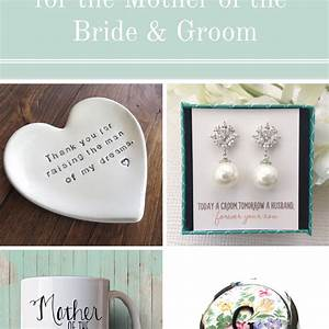 10 special wedding gifts for the mother of the bride and groom With wedding gifts for bride and groom