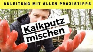 Kalkputz Selber Machen : kalkputz mischen einfache anleitung in 2 schritten ~ A.2002-acura-tl-radio.info Haus und Dekorationen