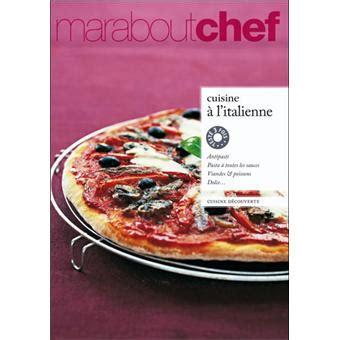 Livre Cuisine Italienne Fnac by A L Italienne Broch 233 Collectif Achat Livre Achat