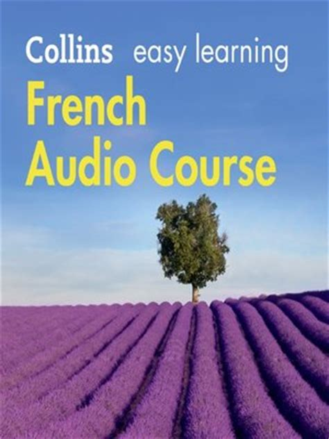 0008205671 easy learning french audio course easy learning french audio course by collins dictionaries