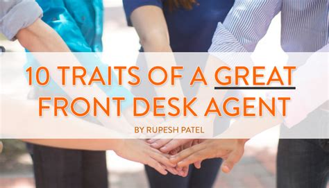10 traits of a great front desk agent rupesh patel