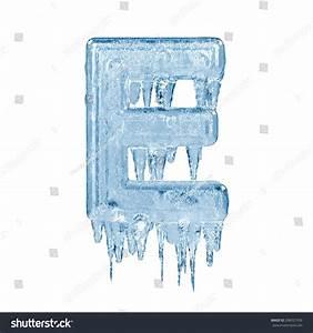 Letter E. Ice Font Isolated On White Background. Alphabet ...