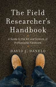 The Field Researcher U2019s Handbook  Ebook