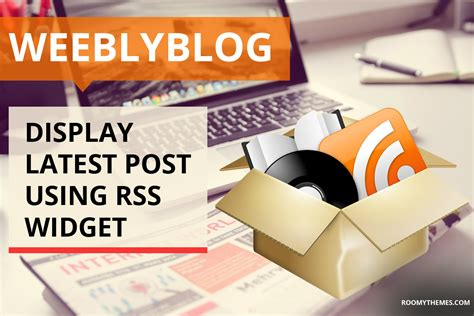 Display Latest Posts Using Free Rss