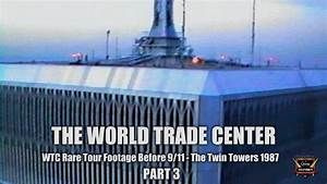 World Trade Center Twin Towers Rare WTC Tour Before 9/11 ...