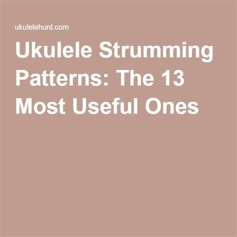 To start out on the right foot, make sure you can nail these down and up motions. Ukulele Strumming Patterns: The 13 Most Useful Ones | Ukulele, Ukulele tutorial, Ukulele tabs