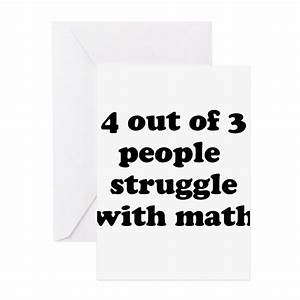 4 Out Of 3 People Struggle With Math Greeting Card By Careers1985