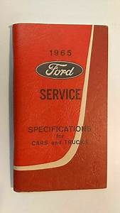 Original 1965 Ford Service Specifications For Cars