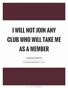 Member Quotes |... Member Club Quotes