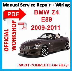 Official Workshop Manual Service Repair For Bmw Z4 E89