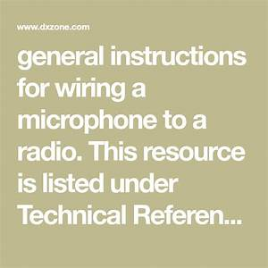 General Instructions For Wiring A Microphone To A Radio