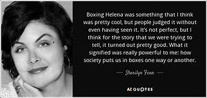 SHERILYN FENN Q... Boxing Helena Quotes